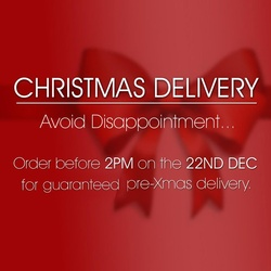 Last Day for Delivery before Xmas - Thursday 22 Dec